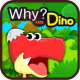 Why? Kids Dinosaur